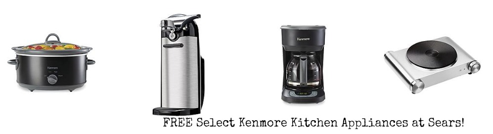 Free Select Kenmore Kitchen Appliances At Sears