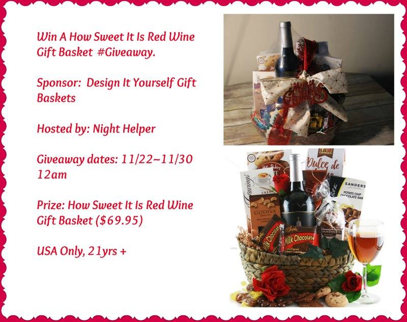 Enter To Win A How Sweet It Is Red Wine Gift Basket Deal Mama