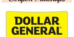 Dollar General Ad & Coupon Matchup  2/3 – 2/9