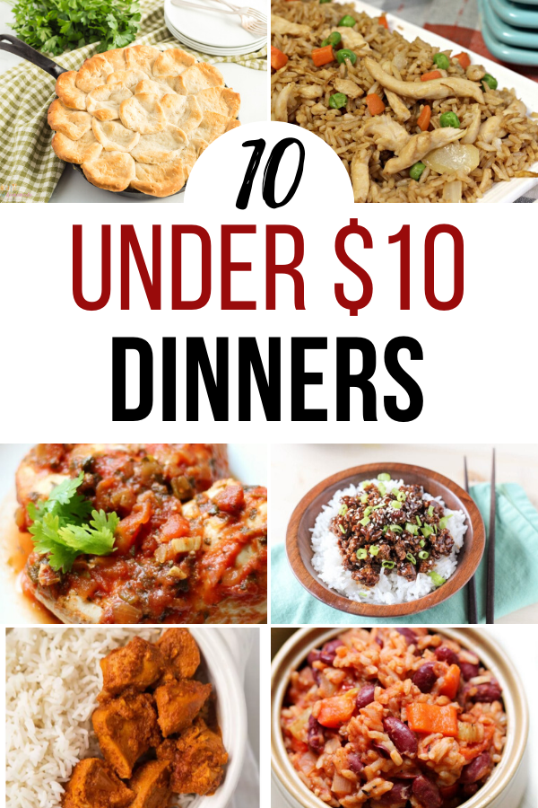 $10 Dinners that you Can Make Tonight