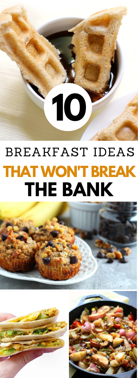 10 Breakfast Ideas that Won't Break the Bank