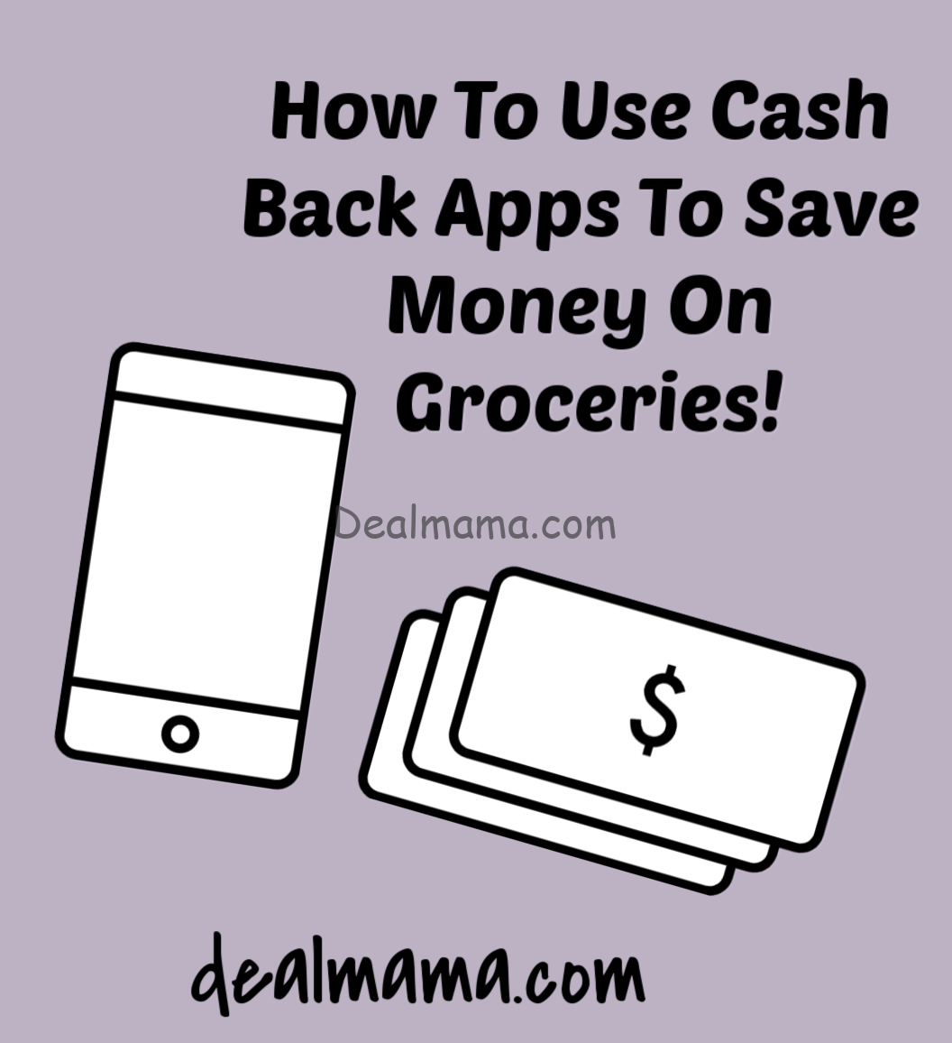How To Use Cash Back Apps To Save Money On Groceries!