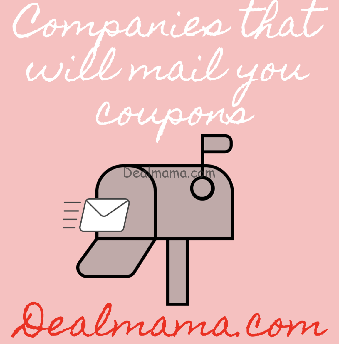 HUGE List of Companies that will send you coupons!